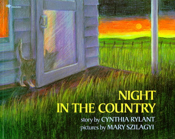 Night in the Country Cynthia Rylant and Mary Szilagyi