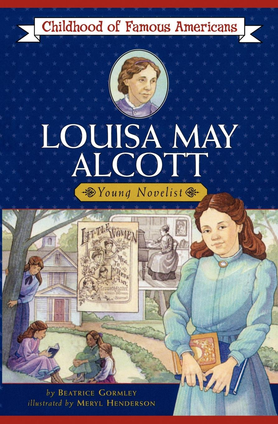 a biography of louisa may alcott a famous american novelist Louisa may alcott biography louisa may alcott biography the attention seemed to die out, however, when she published her first novel, moods , in louisa may alcott us famous writter 2 gracie m adams apr 13, 2018 @ 1:13 pm.