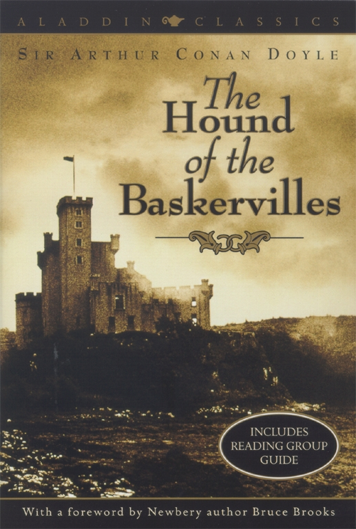 an analysis of the book the hound of the baskervilles by sir arthur conan doyle Sir arthur conan doyle was born in  analysis, and inference conan doyle may have been influenced also by his  the hound of baskervilles arthur conan doyle.