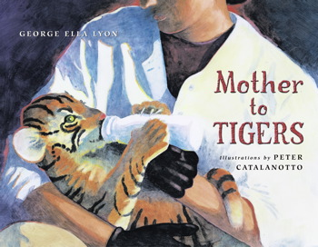 Mother to Tigers