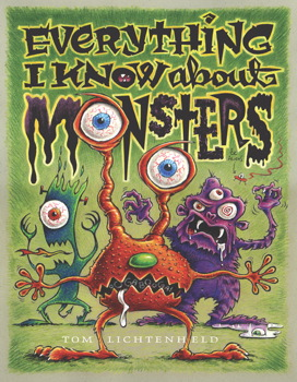Everything I Know About Monsters