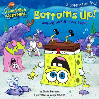 Bottoms Up! Jokes from Bikini Bottom