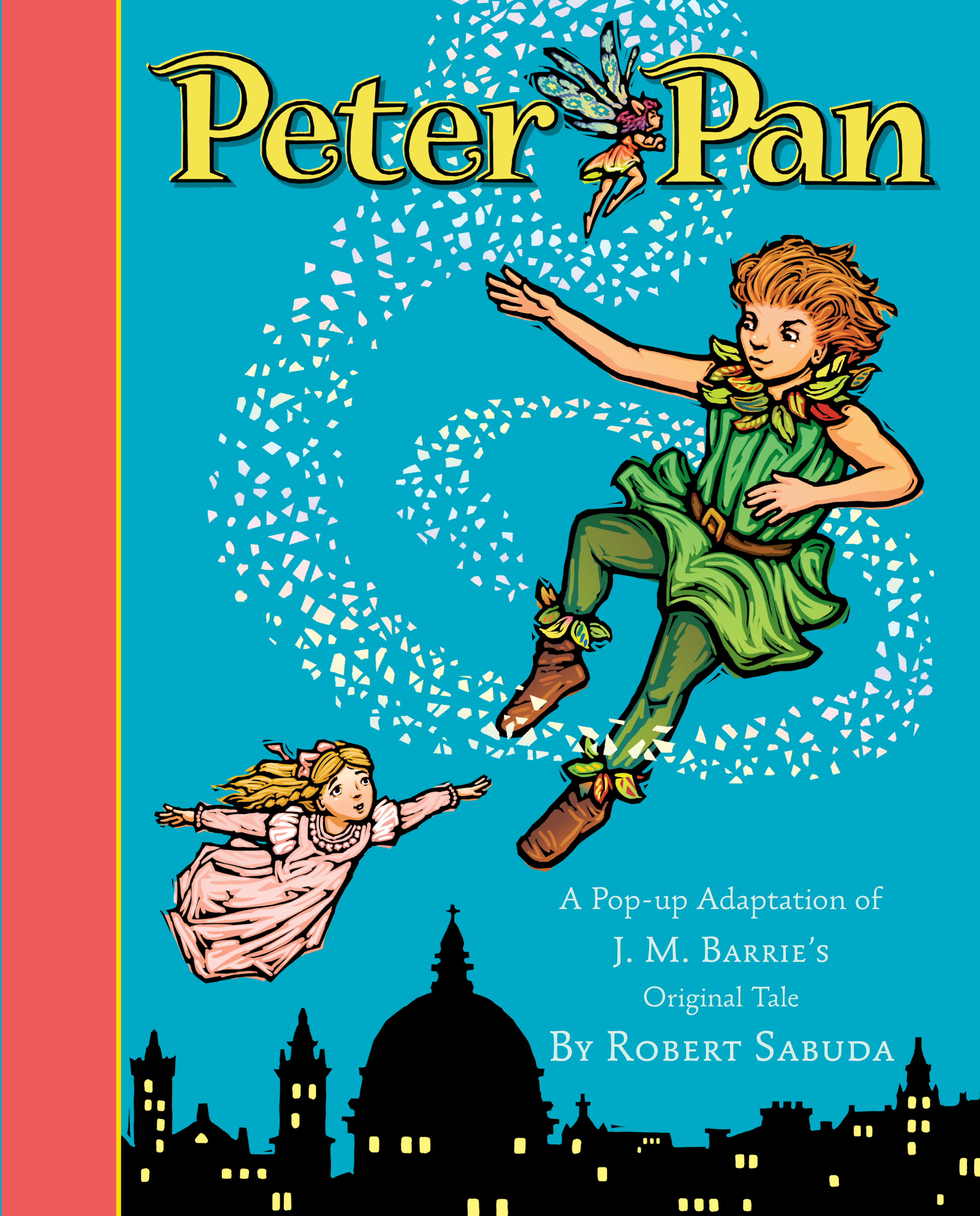 Peter Pan  Book by Robert Sabuda  Official Publisher Page