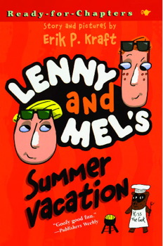 Lenny and Mel's Summer Vacation