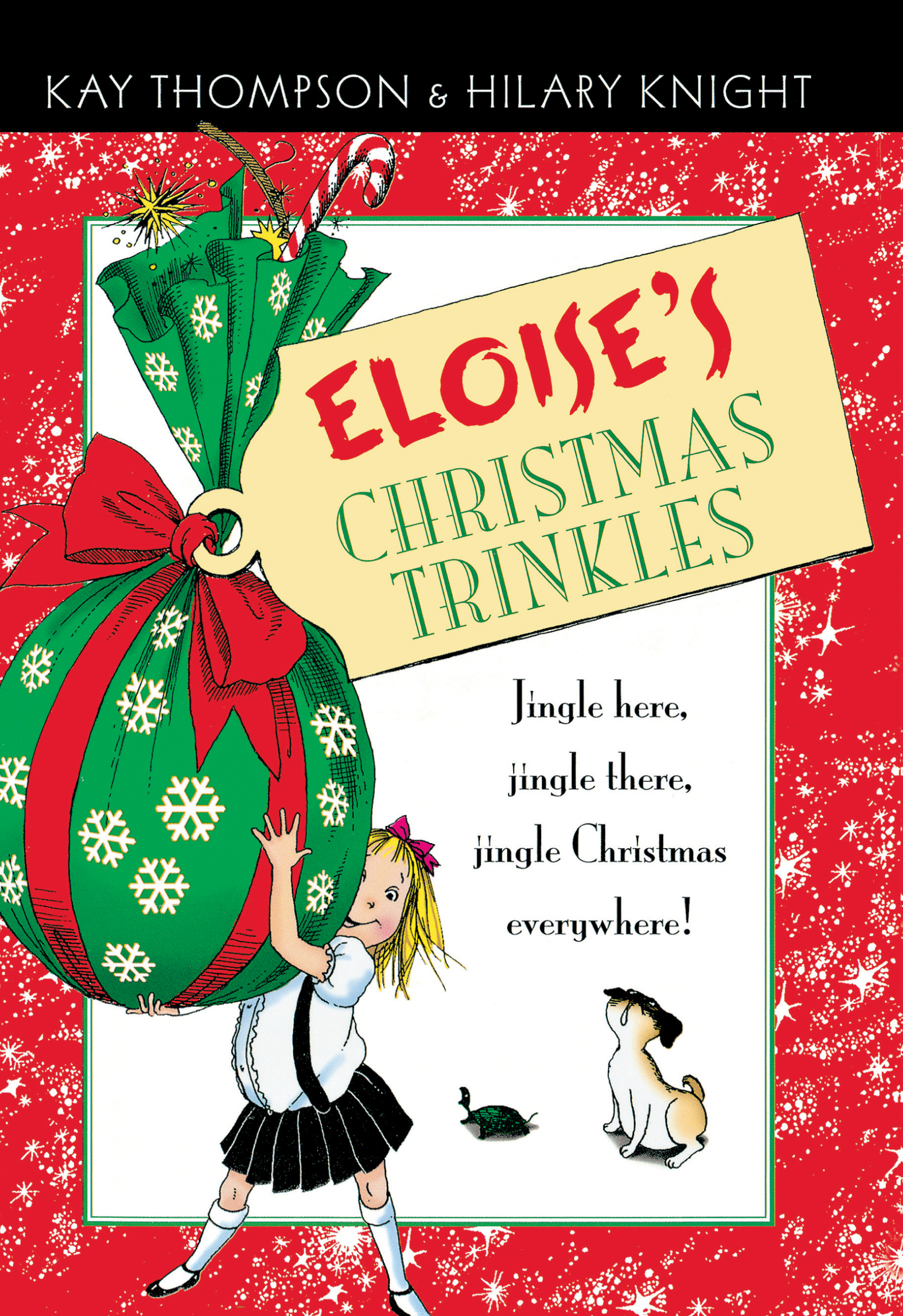 Eloise's Christmas Trinkles | Book by Kay Thompson, Hilary Knight ...