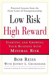 Low Risk, High Reward