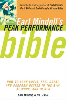Earl Mindell's Peak Performance Bible
