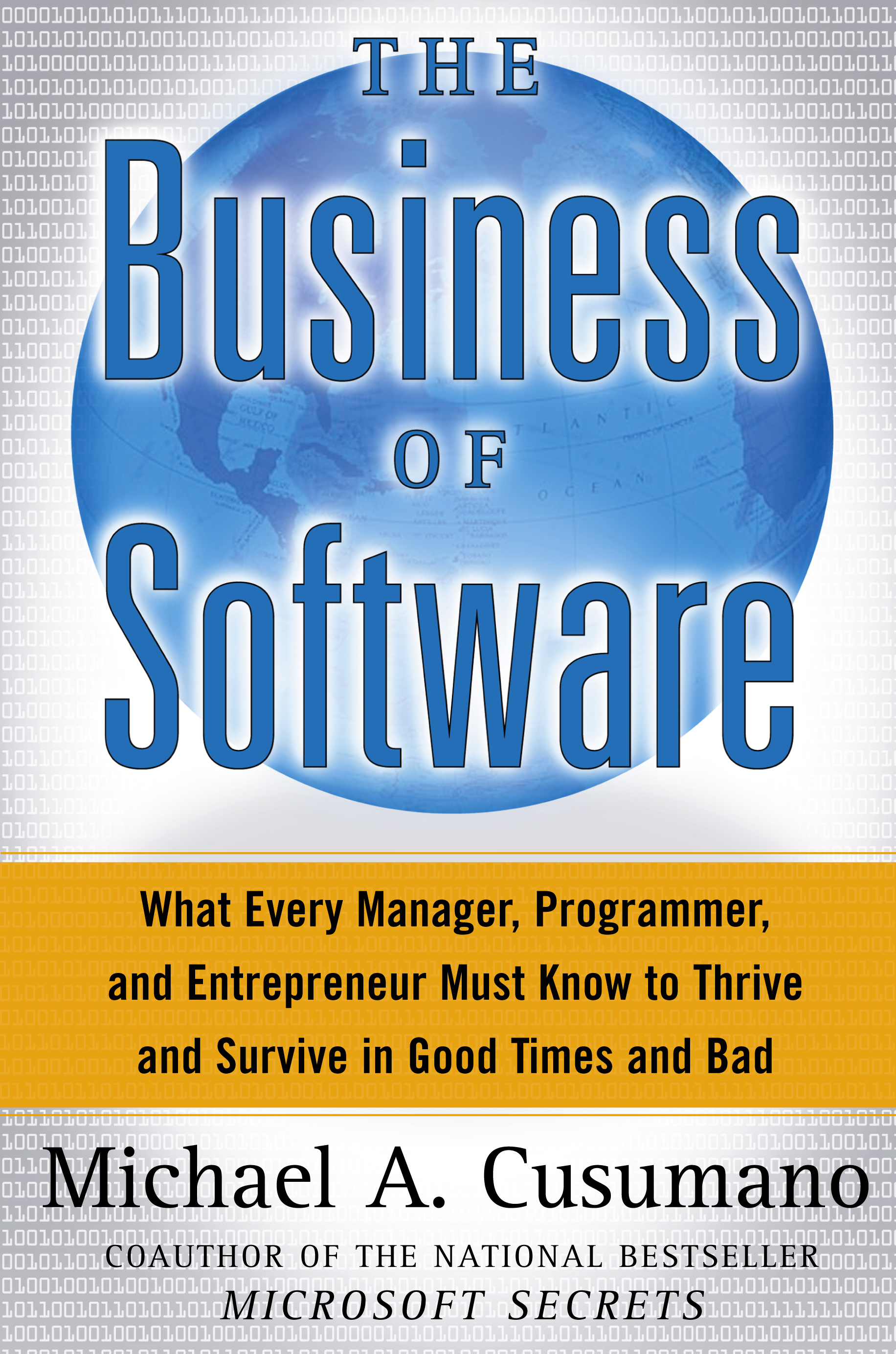 The business of software book by michael a cusumano official the business of software book by michael a cusumano official publisher page simon schuster fandeluxe Choice Image