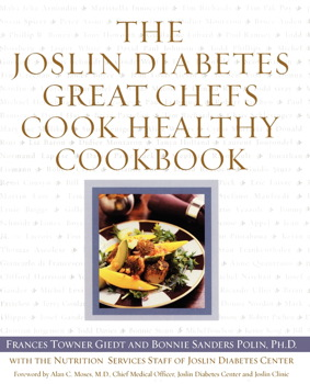 The Joslin Diabetes Great Chefs Cook Healthy Cookbook