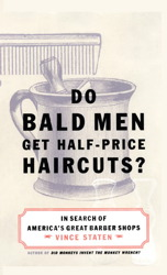 Do Bald Men Get Half-Price Haircuts?