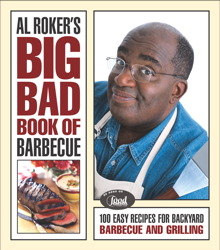 Al Roker's Big Bad Book of Barbecue