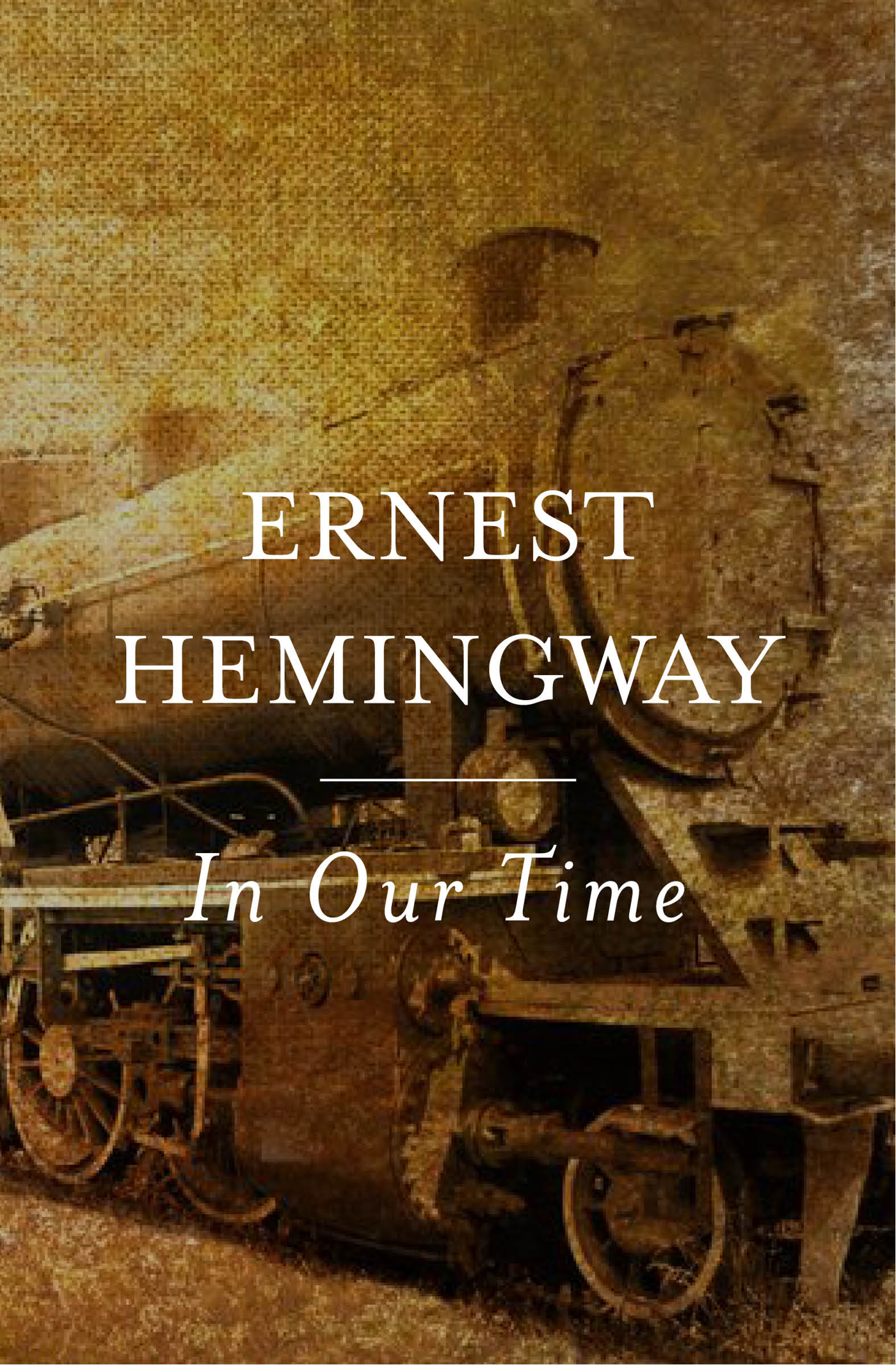 a literary analysis of the collection in our time by ernest hemingway Editorial reviews amazoncom review no writer has been more efficiently  overshadowed by  i bought a collection of short stories (this is my time) that  made reference to hemingway's in our  i also found an online site called  sparknotes.