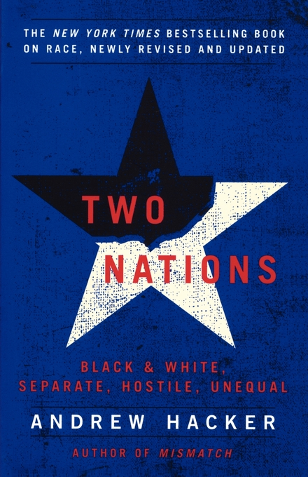 a book review of two nations by andrew hacker