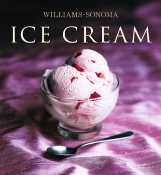 Williams-Sonoma Collection: Ice Cream