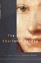 The Skull of Charlotte Corday