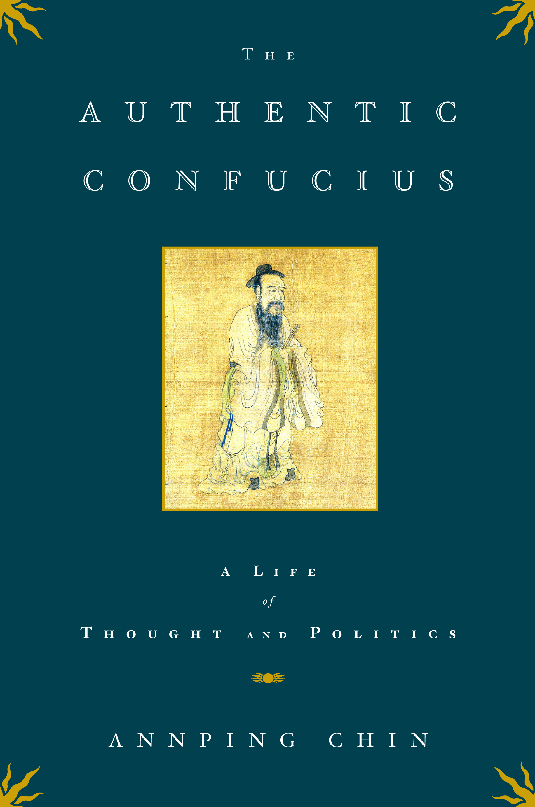 The authentic confucius book by annping chin official publisher book cover image jpg the authentic confucius fandeluxe Images
