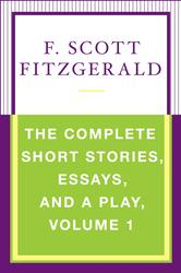 The Complete Short Stories, Essays, and a Play, Volume 1