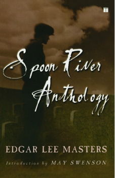 Edgar Lee Masters spoon river anthology