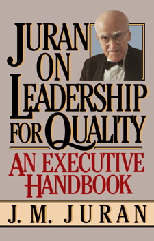 Juran on Leadership For Quality