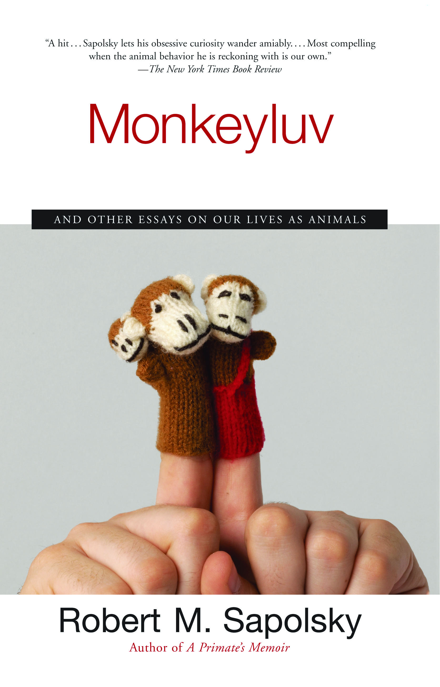 A Primate's Memoir  Book By Robert M Sapolsky  Official Publisher Page   Simon & Schuster