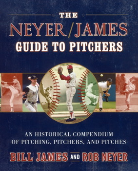 The Neyer/James Guide to Pitchers