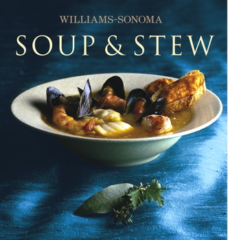 Williams-Sonoma Collection: Soup & Stew