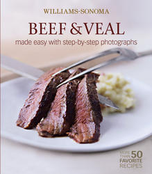 Williams-Sonoma Mastering: Beef & Veal