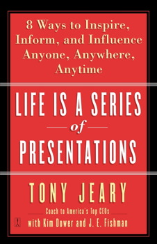 Life Is a Series of Presentations