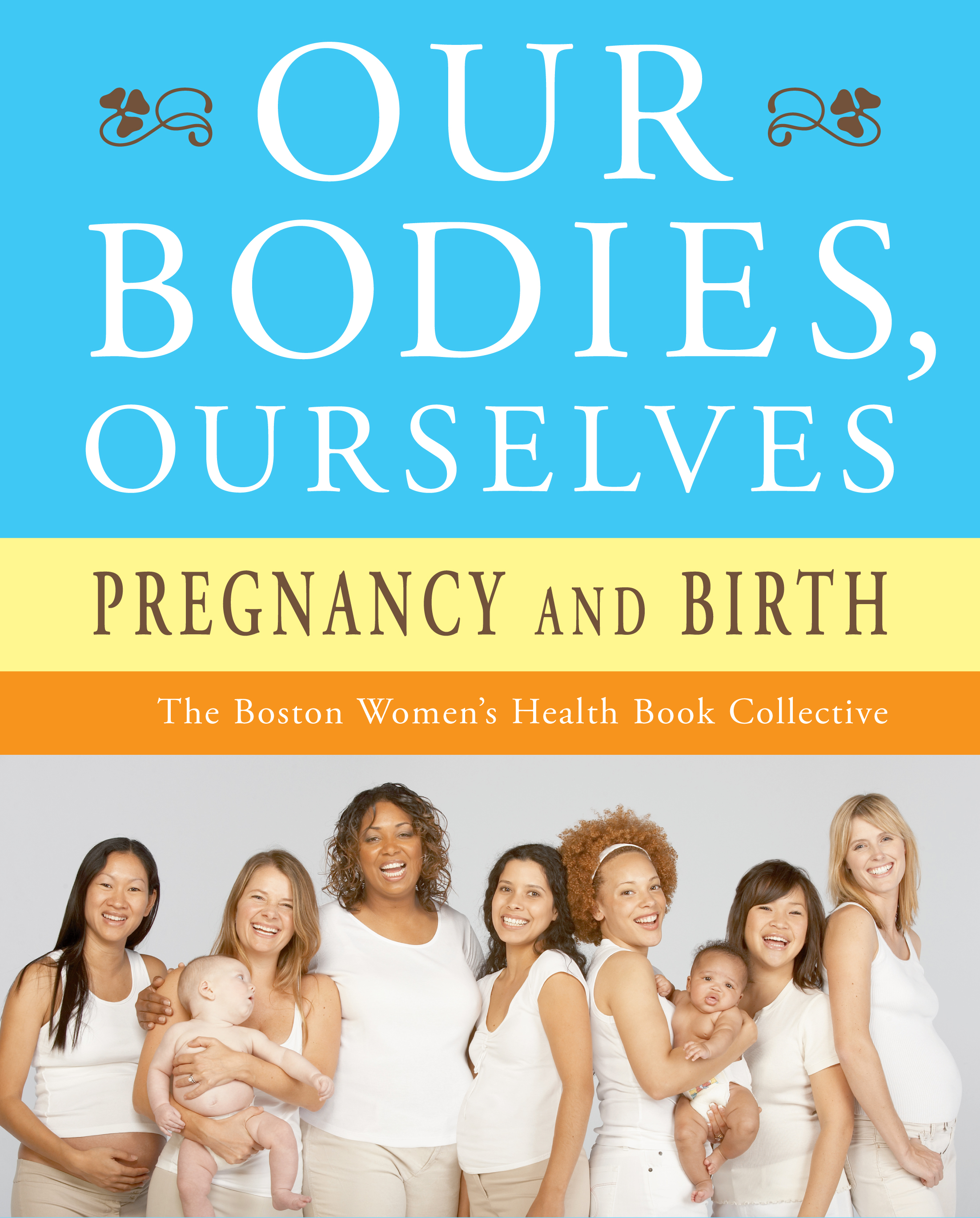 Our Bodies Ourselves Pregnancy And Birth Book By border=