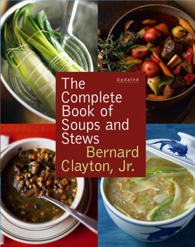 Complete Book of Soups and Stews, Updated