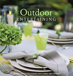 Williams-Sonoma Entertaining: Outdoor
