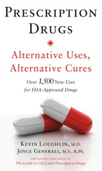 Prescription Drugs: Alternative Uses, Alternative Cures