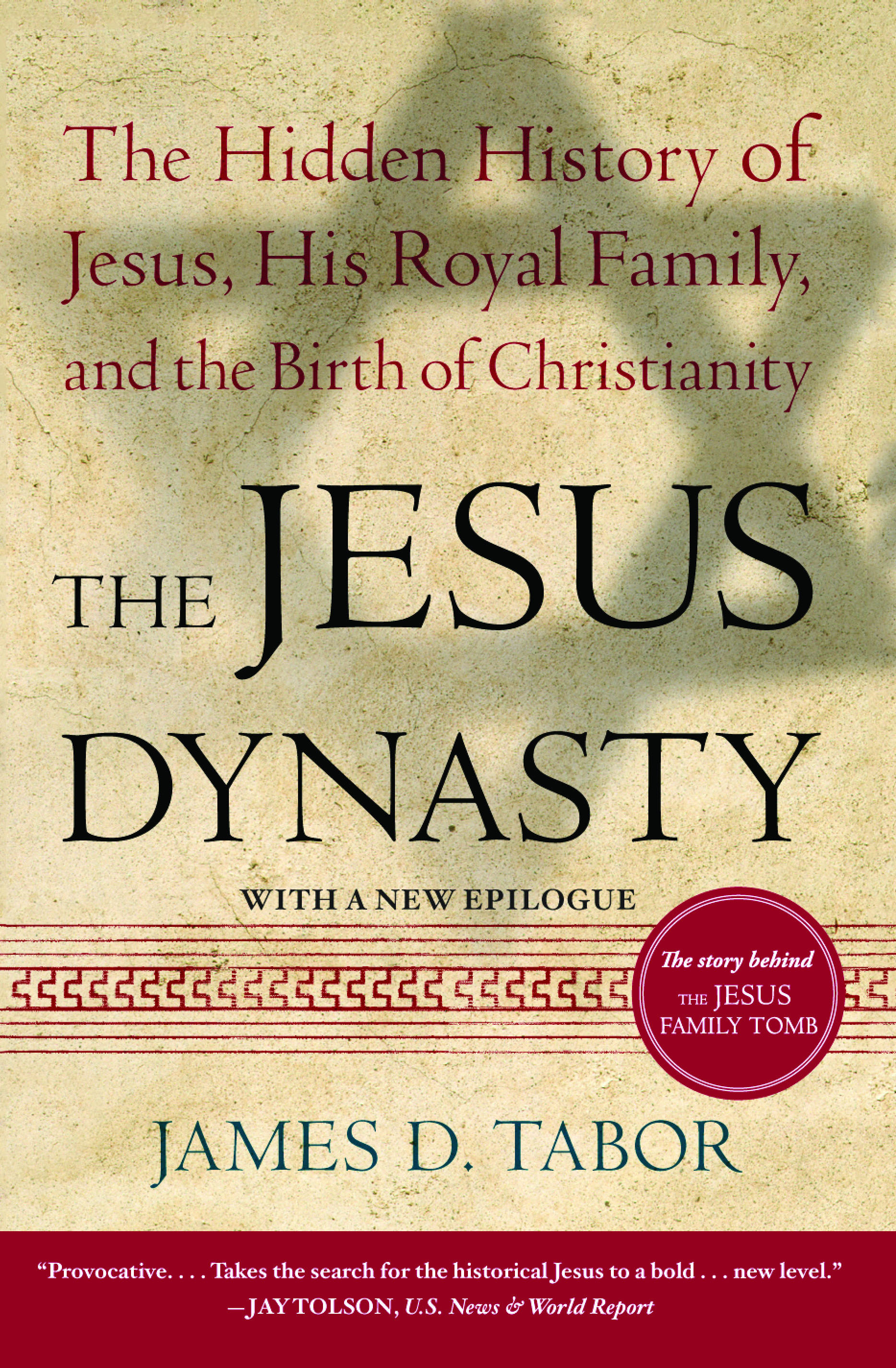 The jesus discovery book by james d tabor simcha jacobovici the jesus dynasty fandeluxe Images