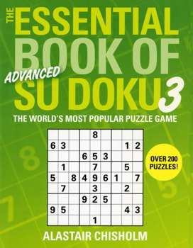 The Essential Book of Su Doku, Volume 3: Advanced
