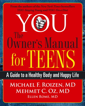 YOU: The Owner's Manual for Teens