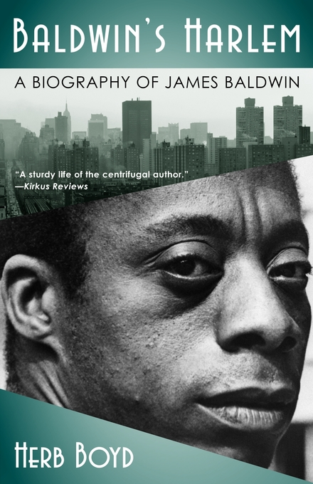 a biography and life work of james baldwin an african american writer Baldwin was one of several african american atheists who lived in harlem in new york city in the course of his life and later became baldwin is mainly remembered as an influential african-american writer, but also as an influential writer in exile, particularly because of his numerous experiences outside the united states and the impact of.