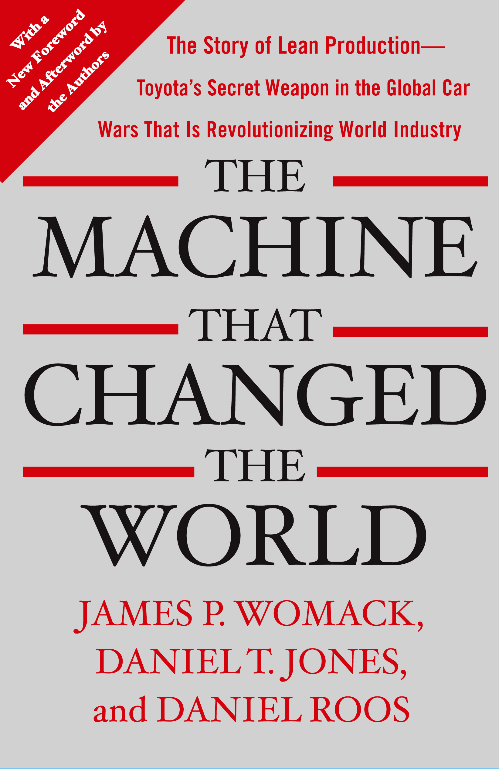 The machine that changed the world book by james p womack the story of lean production toyotas secret weapon in the global car wars that is now revolutionizing world industry fandeluxe Epub