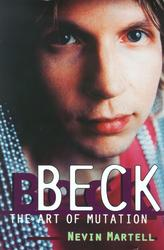 Beck: The Art of Mutation