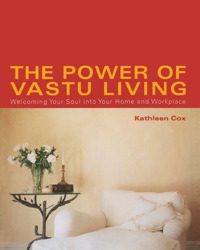The Power of Vastu Living
