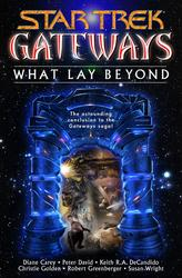 Gateways Book Seven: What Lay Beyond