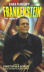 Frankenstein: The Legacy