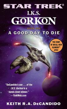 Star Trek: The Next Generation: I.K.S. Gorkon: A Good Day to Die
