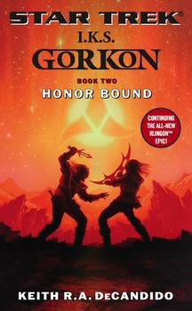 Star Trek: The Next Generation: I.K.S. Gorkon: Honor Bound