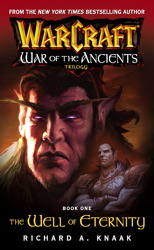 Warcraft: War of the Ancients #1: The Well of Eternity