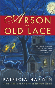 Arson and Old Lace