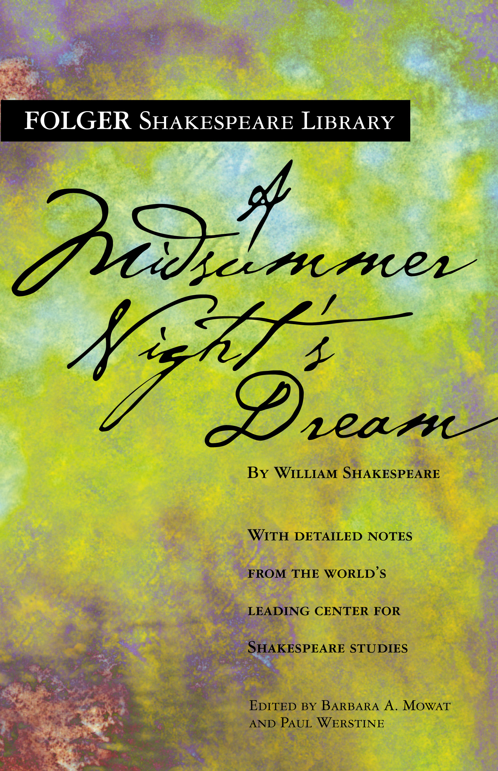 the love in the novel a midsummer nights dream by william shakespeare Get an answer for 'what are three different types of love in shakespeare's a of a book or author: related oberon in a midsummer night's dreamwilliam.