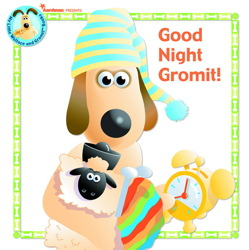 Good Night, Gromit!