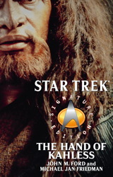 The Star Trek: Signature Edition: The Hand of Kahless
