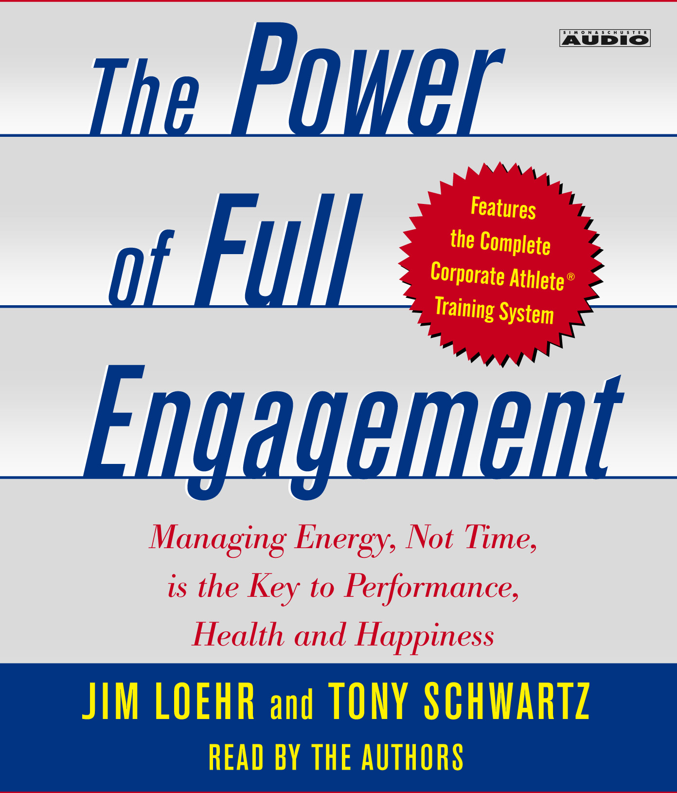 Tony schwartz official publisher page simon schuster uk book cover image jpg the power of full engagement fandeluxe Choice Image
