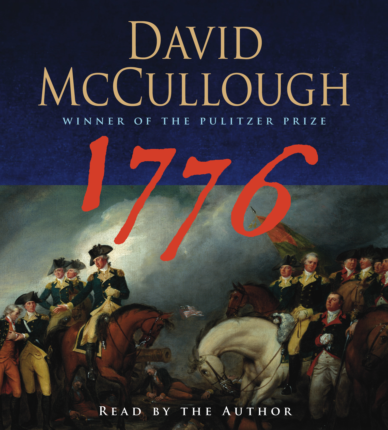 david mcculloughs 1776 essay Characters and leaaders shine in mccullough's 1776 characters and leaders are the goals of mccullough in 1776 even weather and degradation play roles in this 6 page essay on mccullough's.